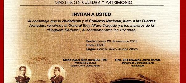 Ciudad Alfaro. Homenaje al General y a los mártires de la hoguera bárbara. 73d12c50cc4