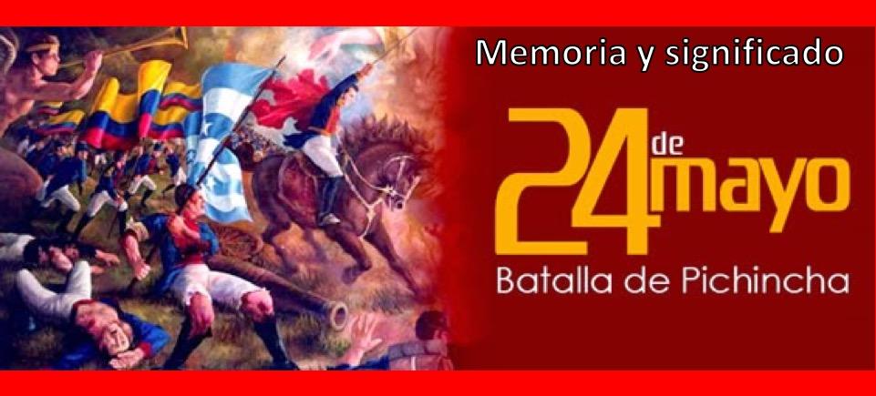 Entre La Memoria Y El Significado De La Batalla Por La Libertad Coloquio Manta Siglo Xxi